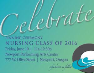 Nursing Pinning Ceremony @ Newport Performing Arts Center | Newport | Oregon | United States