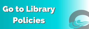 Go to Library Policies Button
